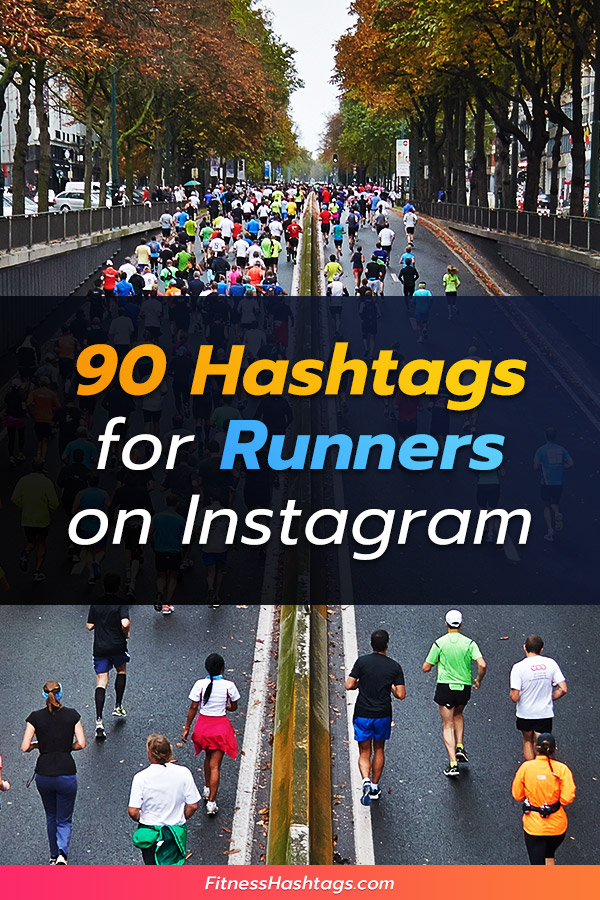 90 Hashtags for Runners on Instagram - Pinterest pin.