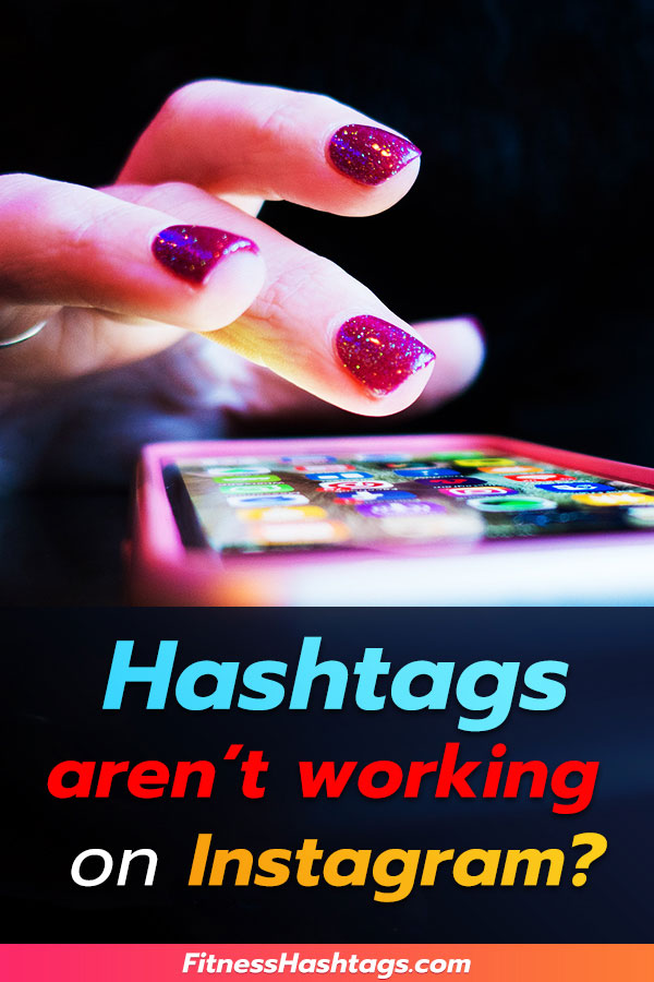 Hashtags Not Working on Instagram - Pinterest Pin